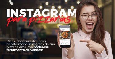 Instagram para sua pizzaria