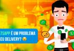 estrategia-atendimento-whatsapp-delivery-pizzaria